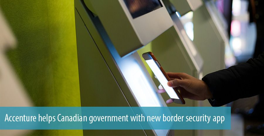Accenture helps Canadian government with new border security app.psd