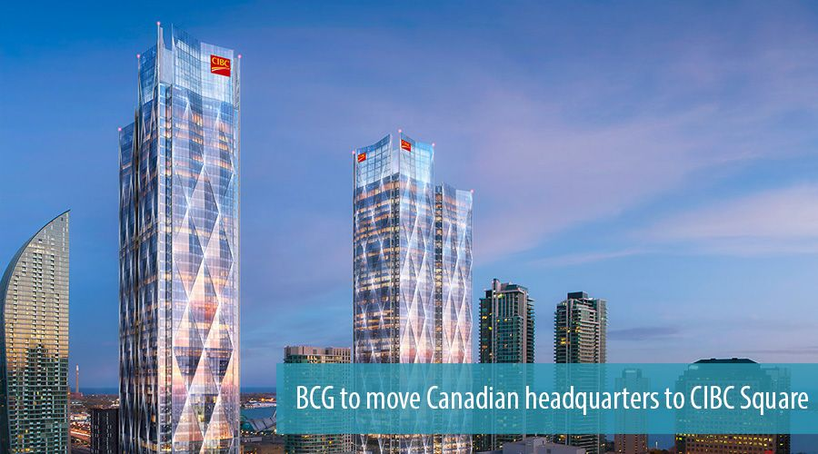 BCG to move Canadian headquarters to CIBC Square