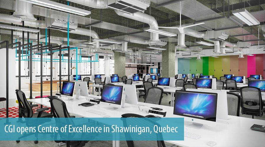 CGI opens Centre of Excellence in Shawinigan, Quebec