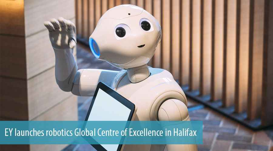 EY launches robotics Global Centre of Excellence in Halifax