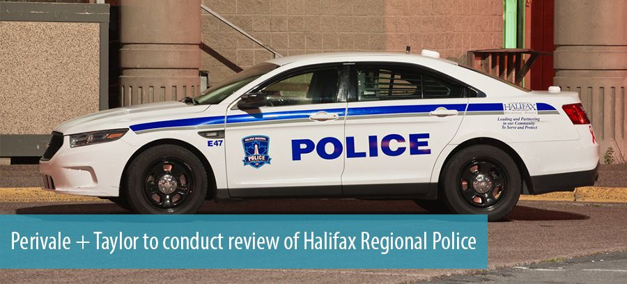 Perivale + Taylor to conduct review of Halifax Regional Police