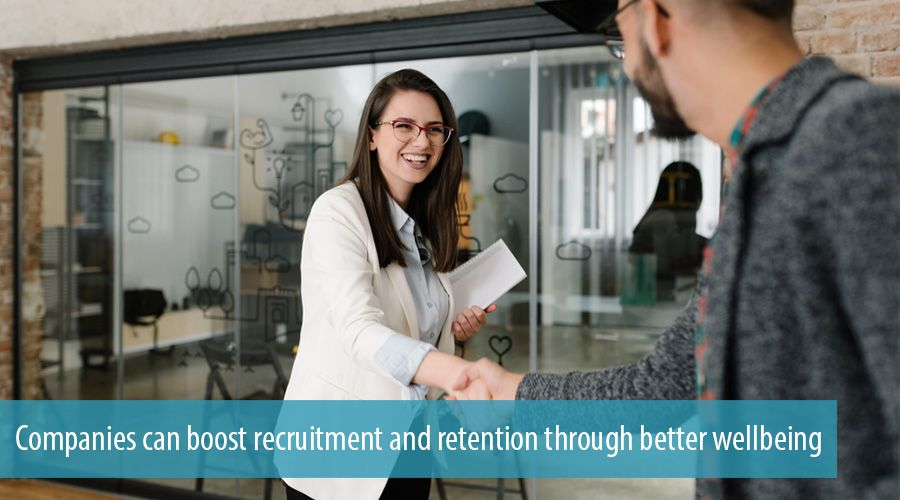 Companies can boost recruitment and retention through better wellbeing