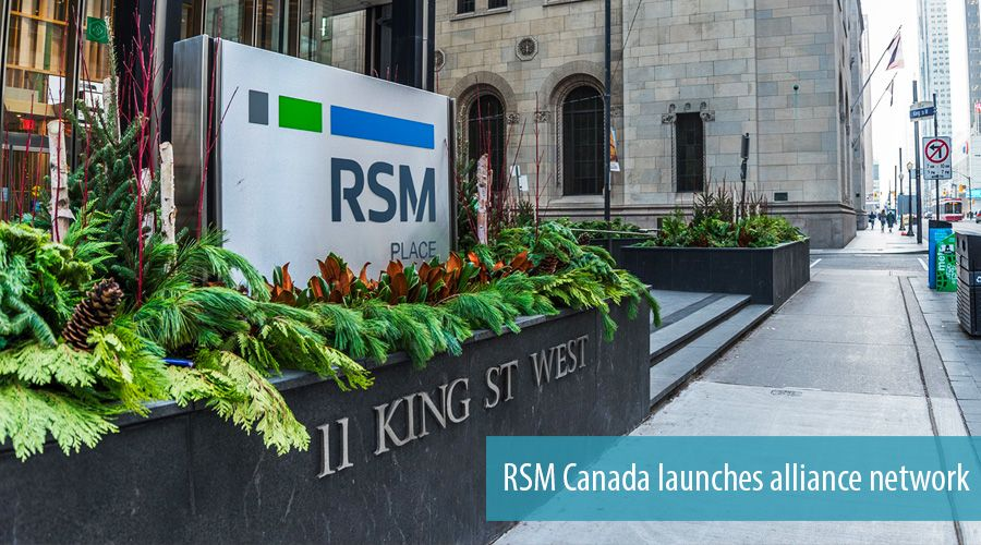 RSM Canada launches alliance network