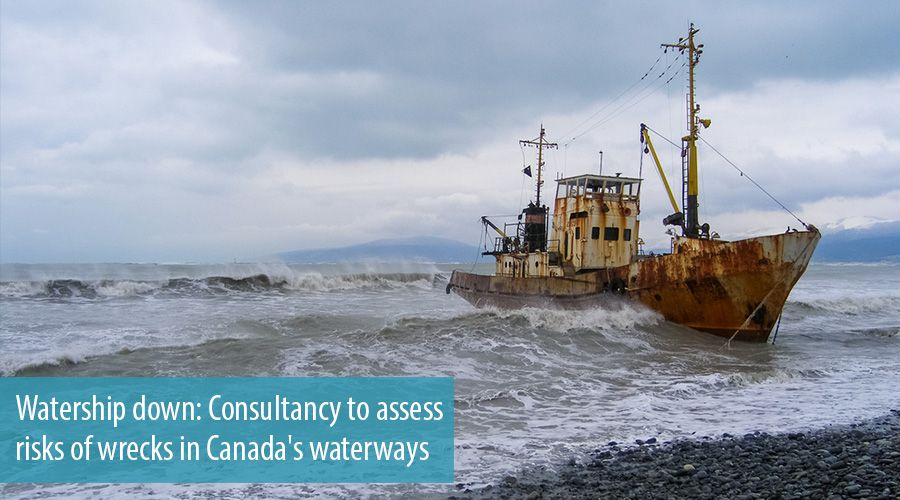 Watership down: Consultancy to assess risks of wrecks in Canada's waterways