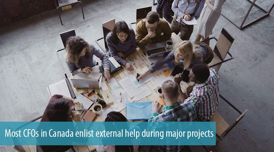 Most CFOs in Canada enlist external help during major projects