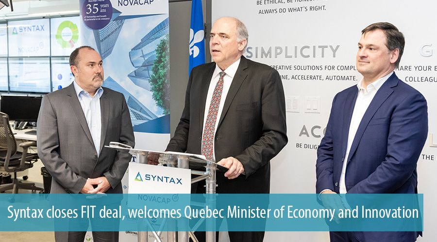 Syntax closes FIT deal, welcomes Quebec Minister of Economy and Innovation