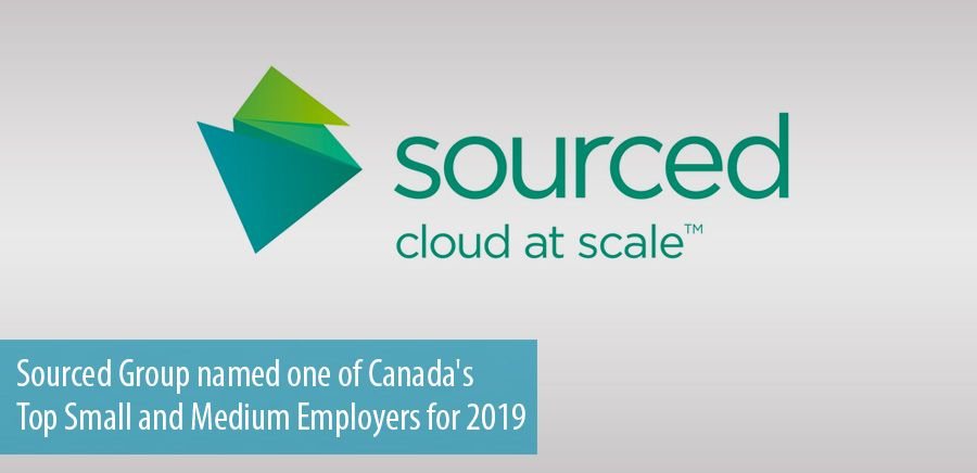 Sourced Group named one of Canada's Top Small and Medium Employers for 2019