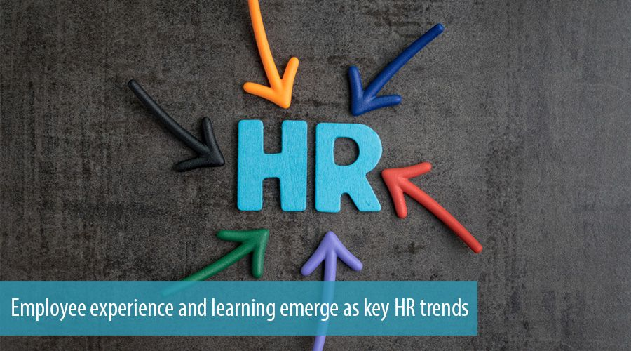 Employee experience and learning emerge as key HR trends