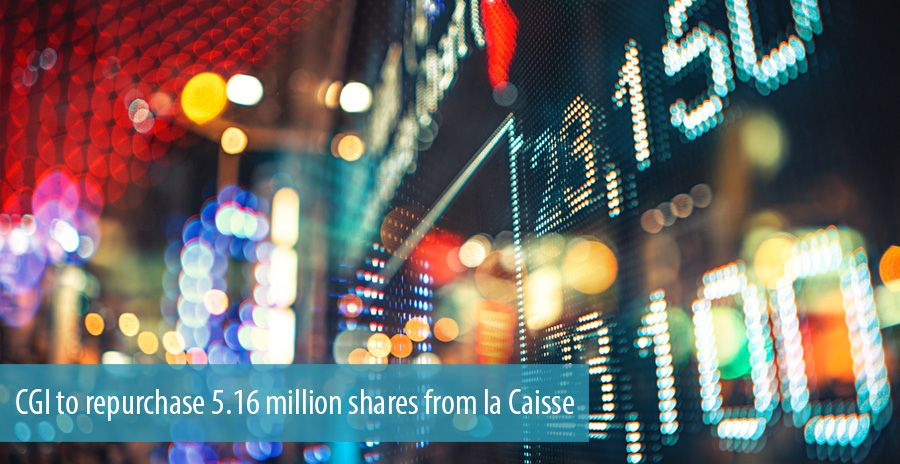 CGI to repurchase 5.16 million shares from la Caisse