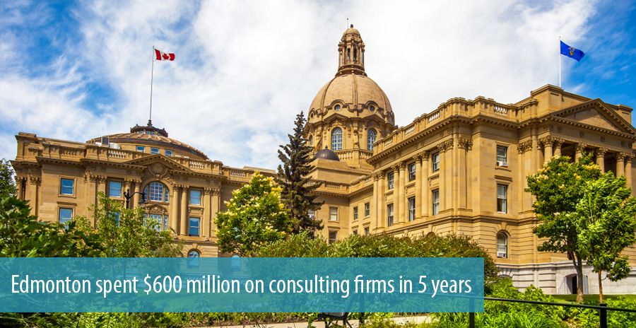 Edmonton spent $600 million on consulting firms in 5 years