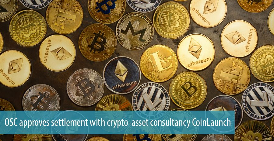 OSC approves settlement with crypto-asset consultancy CoinLaunch
