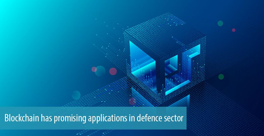 Blockchain has promising applications in defence sector