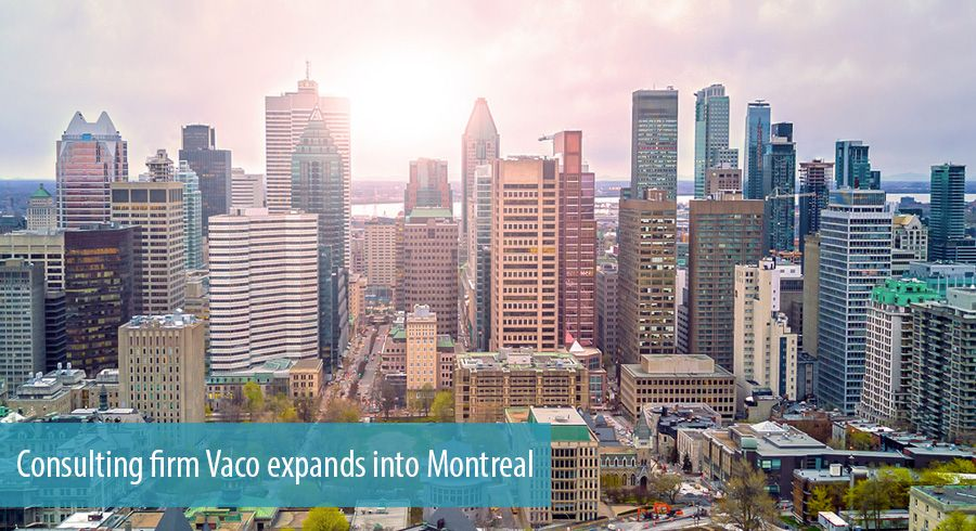 Consulting firm Vaco expands into Montreal