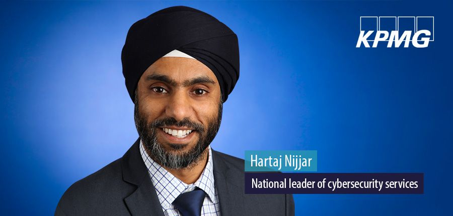 Hartaj Nijjar, National leader of cybersecurity services at KPMG