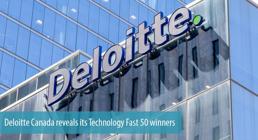 Deloitte Canada reveals its Technology Fast 50 winners