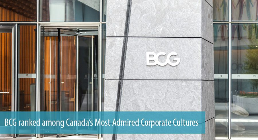 BCG ranked among Canada's Most Admired Corporate Cultures