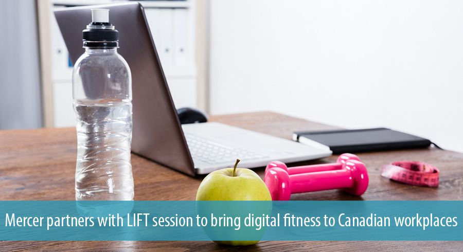 Mercer partners with LIFT session to bring digital fitness to Canadian workplaces