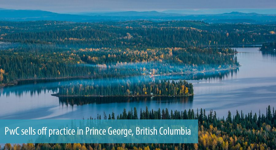 PwC sells off practice in Prince George, British Columbia