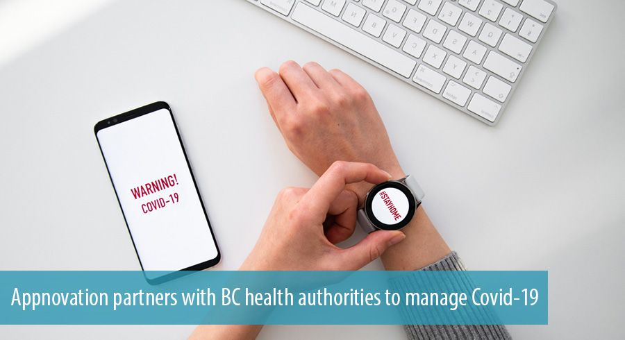 Appnovation partners with BC health authorities to manage Covid-19
