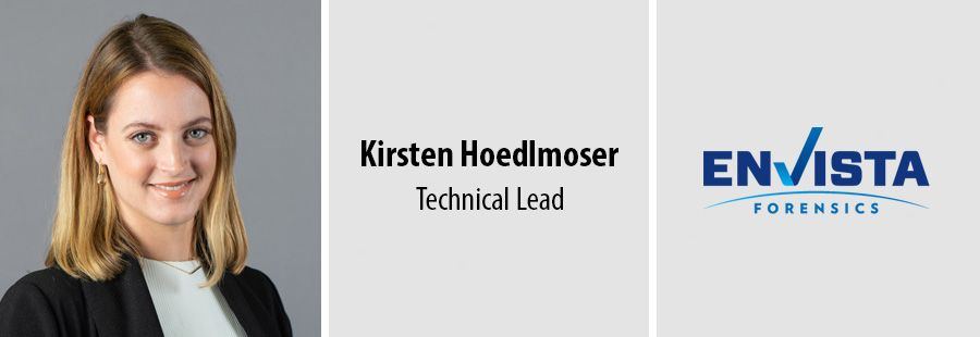 Kirsten Hoedlmoser, Technical Lead at Envista Forensics