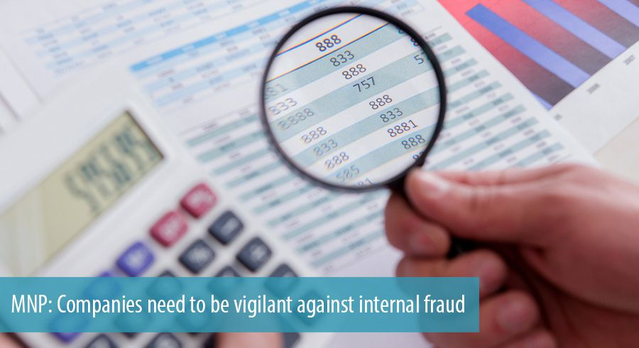 MNP: Companies need to be vigilant against internal fraud