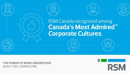 RSM Canada named one of Canada's Most Admired Corporate Cultures